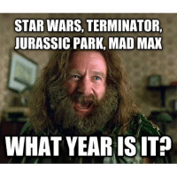 shit i don't even know what day it is, but don't let that distract from this jab at rhi-cycled hollywood bullshit (@refinedezign) (@browncardigan): STAR WARS, TERMINATOR,  JURASSIC PARK, MADMAX  WHAT YEAR IS IT? shit i don't even know what day it is, but don't let that distract from this jab at rhi-cycled hollywood bullshit (@refinedezign) (@browncardigan)