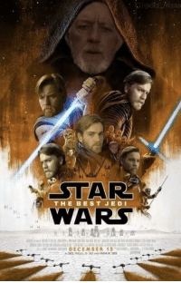 Disney, Jedi, and Star Wars: STAR  WARS  THE BEST JEDI  DECEMDER 15 The only way Disney could earn our trust