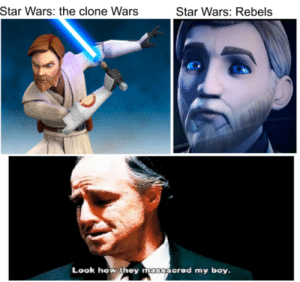 No not Jesus, WHY DISNEY WHYYY: Star Wars: the clone Wars  Star Wars: Rebels  Look how they massacred my boy. No not Jesus, WHY DISNEY WHYYY