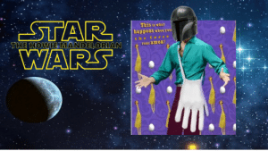 Posted before, didn't get much love... how will it do here?: STAR  WARS  This is what  happens when your  THE HOWIE MANDELORIAN  the force  TUns amok! Posted before, didn't get much love... how will it do here?