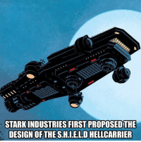 Memes, Hunting, and Game: STARKINDUSTRIES FIRST PROPOSEDTHE  DESIGN OF THE SHIELD HELLCARRIER Check link in bio went game hunting and found an AVENGER COMMENT WHO I FOUND IN THE comments on here or there