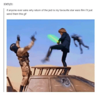 I love how Boba Fett is just randomly flying by: starkylo:  if anyone ever asks why return of the jedi is my favourite star wars film ill just  send them this gif I love how Boba Fett is just randomly flying by
