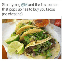 Cheating, Latinos, and Memes: Start typing @M and the first person  that pops up has to buy you tacos  (no cheating) Tag them 😁😁😂😂 🔥 Follow Us 👉 @latinoswithattitude 🔥 latinosbelike latinasbelike latinoproblems mexicansbelike mexican mexicanproblems hispanicsbelike hispanic hispanicproblems latina latinas latino latinos hispanicsbelike