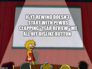 Spread the awareness by MD-Karner MORE MEMES: START WITH PEWDS  CLAPPING YEAR REVIEW WE  ALL HITDISLIKE BUTTON  imgfip.com Spread the awareness by MD-Karner MORE MEMES