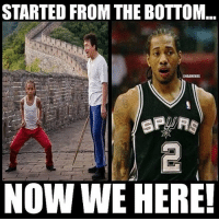 STARTED FROM THE BOTTOM...  RNBAMEMES  NOW WE HERE! Lol who saw the karate kid?😂 this is just hilarious😱😂 Double Tap and Tag Friends who need to see this and tag Spurs fans😂👇🔽 nba nbamemes