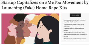 """A Brooklyn startup is under fire after promoting a controversial new product — a DIY at-home rape kit named the """"MeToo Kit.""""The startup, which markets its product as an empowering purchase for sexual violence survivors, is accused of co-opting the #MeToo Movement and using its messaging as a way to mislead and profit from sexual assault victims.Continue reading here: Startup Capitalizes on #MeToo Movement by  Launching (Fake) Home Rape Kit  MOST READ  Leonardo DiCaprio's Dating Habits Are Grossing  People Out And For Good Reason  The Hills' Audrina Patridge: I Finally Feel Like  Myself Again  5 Women on What It's Like to Be Raped by a  Boyfriend  'Bachelor in Paradise' Contract Leaked: Here's  What Contestants Agree to When They Appear on  the Show  What 'Gilmore Girls' Can Teach Us About Consent A Brooklyn startup is under fire after promoting a controversial new product — a DIY at-home rape kit named the """"MeToo Kit.""""The startup, which markets its product as an empowering purchase for sexual violence survivors, is accused of co-opting the #MeToo Movement and using its messaging as a way to mislead and profit from sexual assault victims.Continue reading here"""