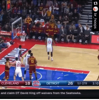 @kingjames passes Jerry West on the NBA scoring list with this 3. 🏀: State Farm  G. G  G G  23  CLEVELAND  18 ISTON DETROIT  26  1ST QTR  3:10  and claim DT David King off waivers from the Seahawks. @kingjames passes Jerry West on the NBA scoring list with this 3. 🏀