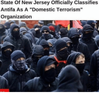 """Memes, New Jersey, and Terrorism: State Of New Jersey Officially Classifies  Antifa As A """"Domestic Terrorism""""  Organization GOT EEM! 😂🖕🏼"""