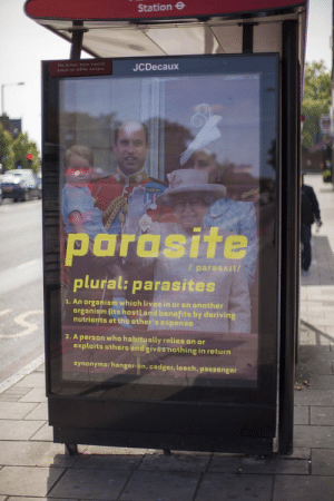 razors-n-roses:   and finally the only post on tumblr about the British monarchy that I like since most of y'all uphold the Monarchy with stupid memes about how cool and kawaii and woke they are .. nope : Station e  JCDecaux  parasite  plural: parasites  / paresAIt/  1. An organism which lives in or on another  organism lits host] and benefits by derivin  nutrients at the other's expense  2. A person who habitually relies on or  exploits others and givèshothing in return  synonyms: hanger-on, cadger, leech, passenger razors-n-roses:   and finally the only post on tumblr about the British monarchy that I like since most of y'all uphold the Monarchy with stupid memes about how cool and kawaii and woke they are .. nope