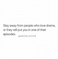 "Love, Memes, and True: Stay away from people who love drama,  or they will put you in one of their  episodes  @QWORLDSTAR ""People will show you their true colors if you pay attention..."" 💯 @QWorldstar PositiveVibes WSHH"