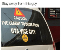 Oh hell no! Car memes: Stay away from this guy  CAUTION  VE LEARNT TODRIVE FROM  CTAVICE CIT  SPECTRA Oh hell no! Car memes