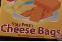 cheese: Stay Fresh  Cheese Bags  Bag Size: 20x30cms (Approx.)
