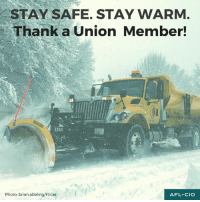 We're thankful for all the hardworking union members keeping us safe during winter storm #Stella: STAY SAFE. STAY WARM  Thank a Union Member!  338A a  Photo: brian abeling/Flickr  AFL-CIO We're thankful for all the hardworking union members keeping us safe during winter storm #Stella