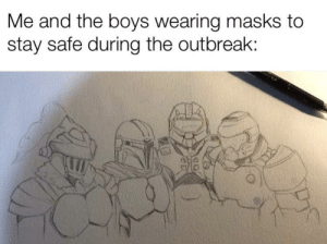 Stay safe y'all by Xenomorpheus_X MORE MEMES: Stay safe y'all by Xenomorpheus_X MORE MEMES