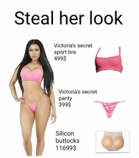 Bouta go to the gym so here's a meme before I go 👋 - Follow @savageebruh for more: Steal her look  Victoria's secret  sport bra  499$  Victoria's secret  panty  399$  Silicon  buttocks  11699$ Bouta go to the gym so here's a meme before I go 👋 - Follow @savageebruh for more