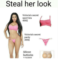 😂😂😂 bruhh😆😂 straightclownin lol funnymemes: Steal her look  Victoria's secret  sport bra  499$  Victoria's secret  panty  399$  Silicon  buttocks  11 😂😂😂 bruhh😆😂 straightclownin lol funnymemes