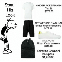 "Memes, Sneakers, and Urban: Steal  His  Look  HAIDER ACKERMANN  T-shirt  $377.28  LOST & FOUND RIA DUNN  'Shifted' drop-crotch shorts  $677.19  GIVENCHY  ""Urban Knots' sneakers  $415.00  Valentino Garavani  backpack  $1,450.00 @yung_edgelord"