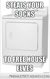 "Advice, Animals, and Clothes: STEALS YOUR  SOCKS  TO FREE HOUSE  ELVES  MUGGLENET MEMES.COM <p>Misunderstood clothes dryer (x-post from Advice Animals) <a href=""http://ift.tt/1D4aenc"">http://ift.tt/1D4aenc</a></p>"