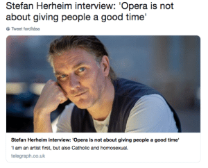 parmandil: love every single word of this: Stefan Herheim interview: 'Opera is not  about giving people a good time'  Tweet forditása  Stefan Herheim interview: 'Opera is not about giving people a good time'  I am an artist first, but also Catholic and homosexual  telegraph.co.uk parmandil: love every single word of this