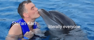 Hearts, Always, and Everyone: Stefan Karl  literally everyone Always #1 in our hearts