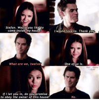 {🐰💕} I really miss this Elena the warm person she used to be qotd > summer or winter? — Tag some friends please and follow @guyfeeling.s 😔💕: Stefan. Would you likg to  come inside my houses  l would love to. Thank you  What are we, twelve  One of us is.  Paul._.Wesley  2x18  lf I let you in, do you promise  to obey the owner of this house?  No. {🐰💕} I really miss this Elena the warm person she used to be qotd > summer or winter? — Tag some friends please and follow @guyfeeling.s 😔💕