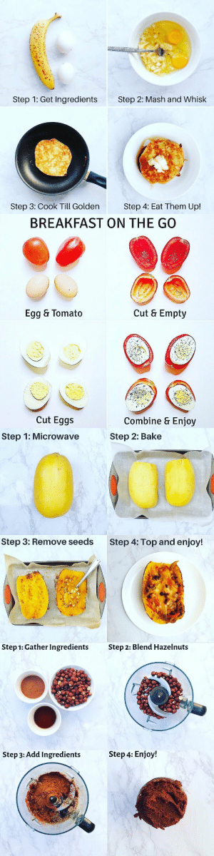 RT @CalorieFixes: Easy-Peasy THREE Ingredient Recipes!👩🏻🍳 https://t.co/4mGTU5yipu: Step 1: Get Ingredients  Step 2: Mash and Whisk  Step 3: Cook Till Golden  Step 4: Eat Them Up!   BREAKFAST ON THE GO  Cut & Empty  Egg & Tomato  Cut Eggs  Combine & Enjoy   Step 1: Microwave  Step 2: Bake  Step 3: Remove seeds  Step 4: Top and enjoy!   Step 1: Gather Ingredients  Step 2: Blend Hazelnuts  Step 4: Enjoy!  Step 3: Add Ingredients RT @CalorieFixes: Easy-Peasy THREE Ingredient Recipes!👩🏻🍳 https://t.co/4mGTU5yipu