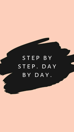 Step, Step by Step, and Day: STEP BY  STEP. DAY  BY DAY