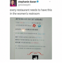 Tinder, Tumblr, and Uber: stephanie duran  @ltsSteephh  every restaurant needs to have this  in the women's restroom  ARE YOU ON A DAIE THAT ISN'T GOING WELL?  IS YOUR TINDER OR PLENTY OF FISH DATE NOT WHO THEY  SAID THEY WERE ON THEIR PROFILE? O  DO YOU FEELE, OR EVEN JUST A BIT WETRD  WETE HERE TO HELE JUST GO TO THEBAR AND ONDER AN ANGEL SHO  NEAT: YOUR BARTENDER WILL ESCORT YOU TO YOUR VEHICE  WITH 1CE: YOUR BARTENDER WILL CALL AN UBER OR LYFT FOR YOU  WITH LIME YOUR BARTENDER WILL CALL THE POLLE.  NE'LL BANDLE THIN6S DISCRETLY, AND WIHOUT A LOTFSS(WE VE BEEN  THEE, AND NE WAN YOU 0 KNON TRAT YOU REIN GOOD RANDS) Yes please sextplay wtab . - - Follow @whattheactualbruh for more😇😍🙌🏼