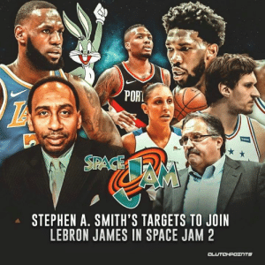 59ab9b9b716f5d STEPHEN a SMITH S TARGETS TO JOIN LEBRON JAMES IN SPACE JAM 2 ...