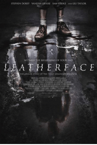 STEPHEN DORFF VANESSA GRASSE SAM STRIKE AND LILI TAYLOR  WITNESS THE BEGINNING OF YOUR END  LEATHER FA CE  THE ORIGIN STORY OF THE TEXAS eHAINSAW MASSACRE Leatherface 2017   Directed by Alexandre Bustillo, Julien Maury Synopsis A young nurse is kidnapped by a group of violent teens who escape from a mental hospital and take her on the road trip from hell. Pursued by an equally deranged lawman out for revenge, one of these teens is destined for tragedy and horrors that will destroy his mind, molding him into the monster we now call Leatherface.