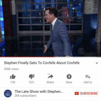 "<p>If you haven&rsquo;t already please for the love of god sell your covfefe memes. via /r/MemeEconomy <a href=""http://ift.tt/2s0BkxS"">http://ift.tt/2s0BkxS</a></p>: Stephen Finally Gets To Covfefe About Covfefe  298K views  13K  323  Share  Save  Add to  The Late Show with Stephen  2M subscribers  EATE  SUBSCRIBE  stephen  ert <p>If you haven&rsquo;t already please for the love of god sell your covfefe memes. via /r/MemeEconomy <a href=""http://ift.tt/2s0BkxS"">http://ift.tt/2s0BkxS</a></p>"