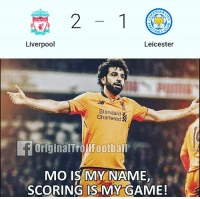 Mohamed Salah 🔥🔥 brace: STER  2-1  LIVERPO0  ALL  Liverpool  Leicester  Standard  Chartered  OriginalTrolFootball  MO IS MY NAME  SCORING IS MY GAME! Mohamed Salah 🔥🔥 brace