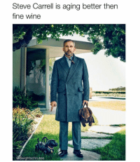 Memes, Wine, and Michael: Steve Carrell is aging better then  fine wine  dwightschrutee MICHAEL. FREAKING. SCOTT.