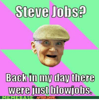 Steve Jobsa  Back in day there  were just blowjobs  AFTER DARK ~The Flying Zebra