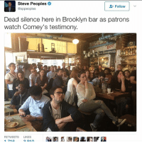 Memes, Brooklyn, and Watch: Steve Peoples  Follow  @sp peoples  Dead Silence here in Brooklyn bar as patrons  watch Comey's testimony.  Seagram's  RETWEETS LIKES The face you make when you're a liberal and you keep on LOSING 😂😜