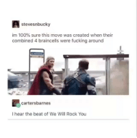 Af, Anaconda, and Fucking: stevesnbucky  im 100% sure this move was created when their  combined 4 braincells were fucking around  cartersbarnes  I hear the beat of We Will Rock You Lmao this lit af 😂