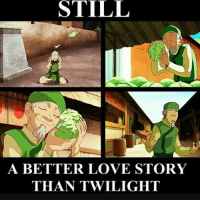 I will always forever feel bad for the Cabbage man in Avatar: The Last Air Bender. 😂😂😂😂: STILL  A BETTER LOVE STORY  THAN TWILIGHT I will always forever feel bad for the Cabbage man in Avatar: The Last Air Bender. 😂😂😂😂
