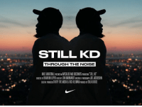 Today. @nike StillKD: STILL KD  THROUGH THE NOISE  NIKE BSERALI RESEISAN AVICADDS ANI COCONUIS  1dION.SILI KI. Today. @nike StillKD
