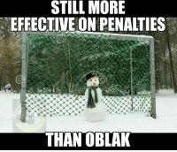 True!  [ Credit to German Soccer Memes ]: STILL MORE  EFFECTIVE ON PENALTIES  THANOBLAK True!  [ Credit to German Soccer Memes ]