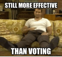 Remember this while watching the presidential debate shit show tonight!   H/t: Al Bundy For President Join Us: V is For Voluntary: STILL MORE EFFECTIVE  THAN VOTING  Make a Meme Remember this while watching the presidential debate shit show tonight!   H/t: Al Bundy For President Join Us: V is For Voluntary