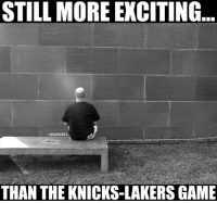 For those of you that watched the Lakers-Knicks game last night... Credit: Jordan Charron  #LakeShow #Knicks Nation: STILL MORE EXCITING  @NBAMEMES  THAN THE KNICKS-LAKERS GAME For those of you that watched the Lakers-Knicks game last night... Credit: Jordan Charron  #LakeShow #Knicks Nation