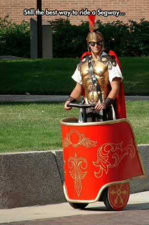 srsfunny:  Segway Gladiatorhttp://srsfunny.tumblr.com/: Still the best way to ride a Segway.. srsfunny:  Segway Gladiatorhttp://srsfunny.tumblr.com/