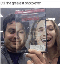 Memes, Via, and Photo: Still the greatest photo ever  ITION  2.DI5  79462 Same but different but still same via /r/memes https://ift.tt/2S4xTix