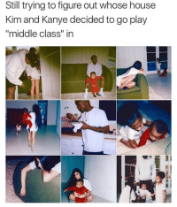 "<p>My Beautiful Dark Middle Class Fantasy (via /r/BlackPeopleTwitter)</p>: Still trying to figure out whose house  Kim and Kanye decided to go play  ""middle class"" in <p>My Beautiful Dark Middle Class Fantasy (via /r/BlackPeopleTwitter)</p>"