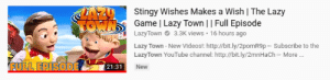 Lazy, Stingy, and Videos: Stingy Wishes Makes a Wish | The Lazy  Game | Lazy Town || Full Episode  LazyTown 3.3K views 16 hours ago  Lazy Town -New Videos!: http://bit.ly/2pomR9pSubscribe to the  LazyTown YouTube channel: http://bit.ly/2mnHaCh More..  FULL EPISODE  21:31  New This is wrong for all the wrong reasons