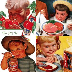 Kids in vintage commercials: Stokely  Fimast  Stokely's  Fimest  OMATO CATSUP  the Jo  Van amps  PORK  BEANS  AND  WRIDEA D  s you see exactly  he oaf you uant  Cellophane  EAD FRESHER Kids in vintage commercials
