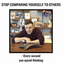 "Unfortunately this call is something MANY 20 Year Olds need to hear .. In fact many people of all ages. Watch as we go deep and really ""go there"" !! Link in bio for full video .. @garyvee 🔥: STOP COMPARING YOURSELF TO OTHERS  @GARY VEE  Every second  you spend thinking Unfortunately this call is something MANY 20 Year Olds need to hear .. In fact many people of all ages. Watch as we go deep and really ""go there"" !! Link in bio for full video .. @garyvee 🔥"