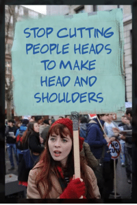 Head, Memes, and 🤖: STOP CUTTING  PEOPLE HEAOS  TO MAKE  HEAD ANO  SHOULDERS Credits: Ahmad Xalaf