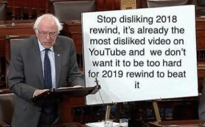 me🚫irl by iDovke MORE MEMES: Stop disliking 2018  rewind, it's already the  most disliked video on  YouTube and we don't  want it to be too hard  for 2019 rewind to beat me🚫irl by iDovke MORE MEMES