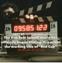 Han Solo, Memes, and Stormtrooper: STOP  FPS  FACT 32  @starwars trivia  ROLL  The Han Solo spinoff movie has  FILTER  DATE  begun filming. It is under  the working title of 'Red Cup  DIRI PHIL LORD l CHRISTOPHER MILLER  DOP l BRADFORD YOUNG Asc ⚜️What spinoff movie do you want most?⚜️ - starwars cool nice stormtrooper firstorderstormtrooper swtfa darthvader sweet awesome like follow more me cool